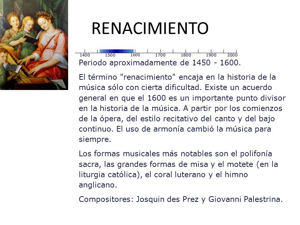 RENACIMIENTO Periodo aproximadamente de 1450 - 1600.