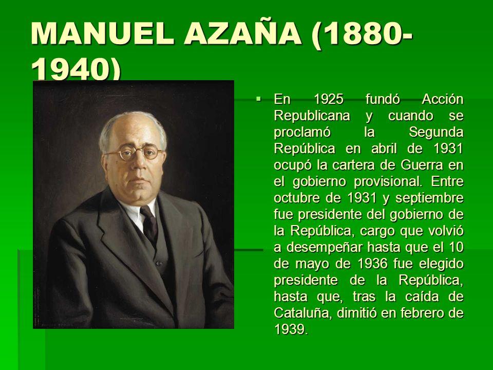 MANUEL AZAÑA (1880-1940)