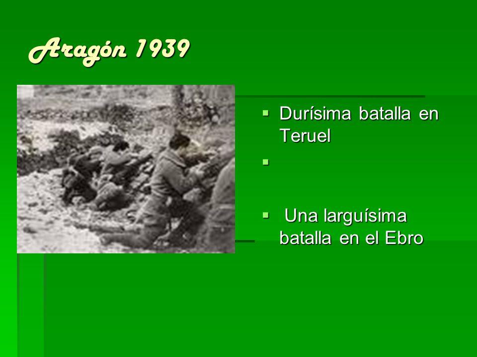 Aragón 1939 Durísima batalla en Teruel
