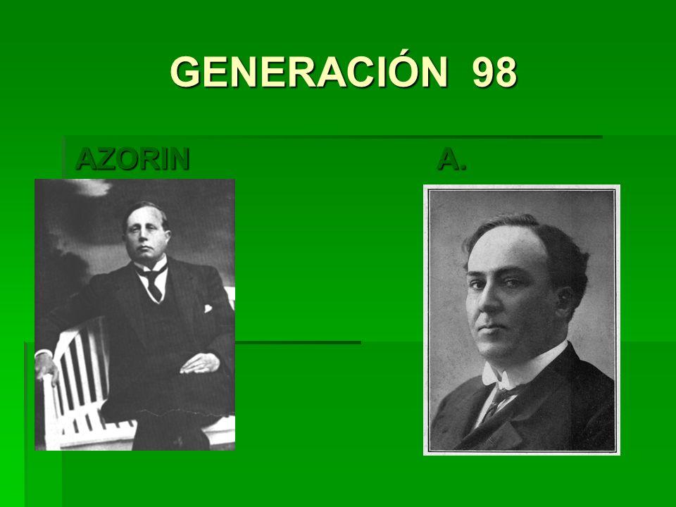 GENERACIÓN 98 AZORIN A. MACHADO
