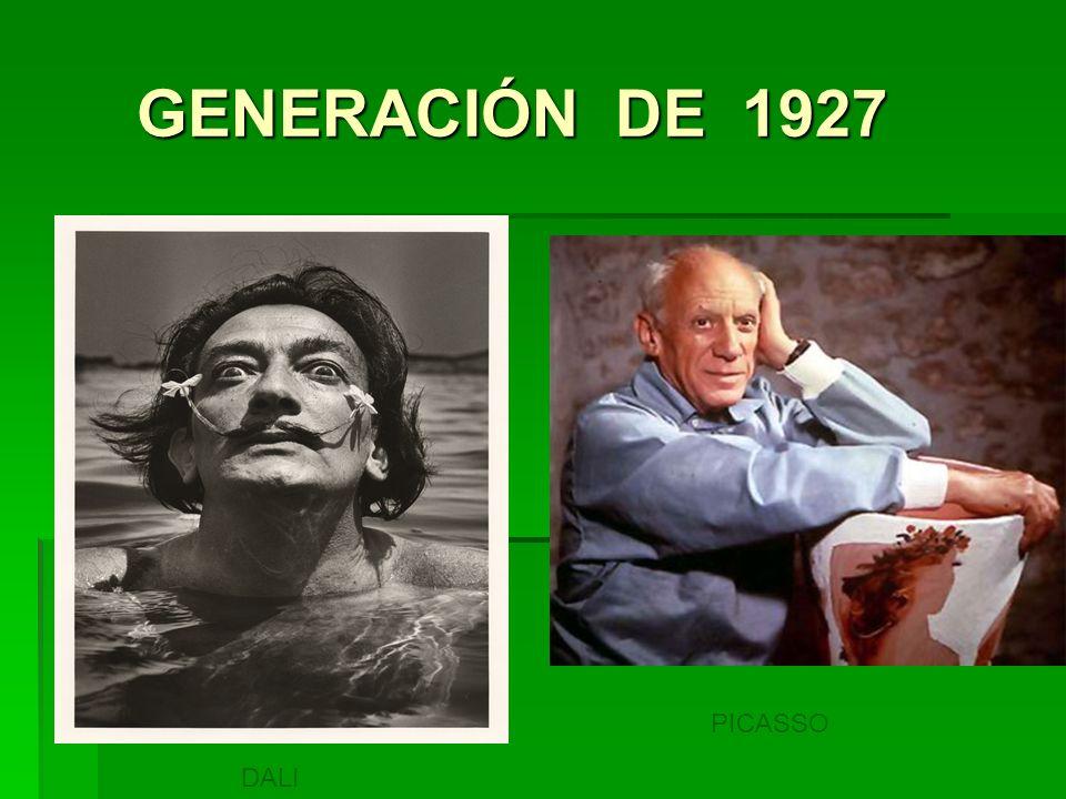 GENERACIÓN DE 1927 PICASSO DALI