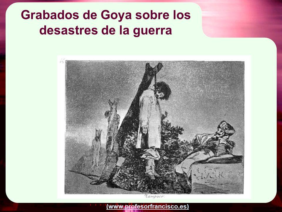 Grabados de Goya sobre los desastres de la guerra