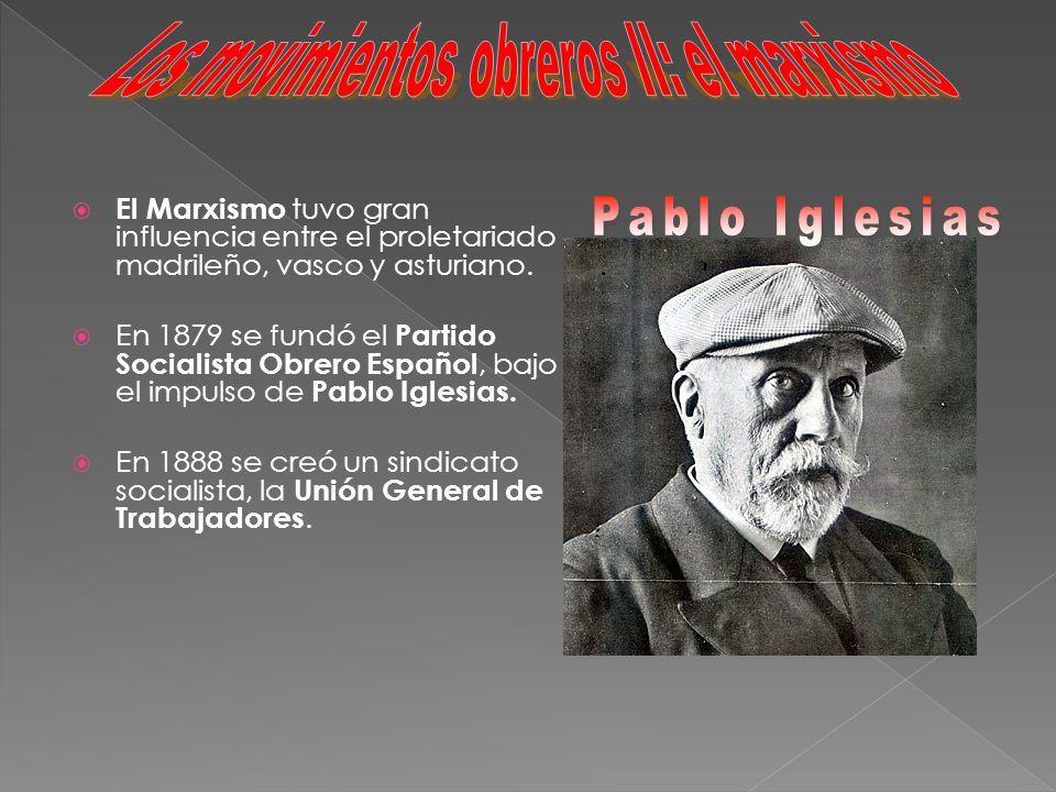 Los movimientos obreros II: el marxismo