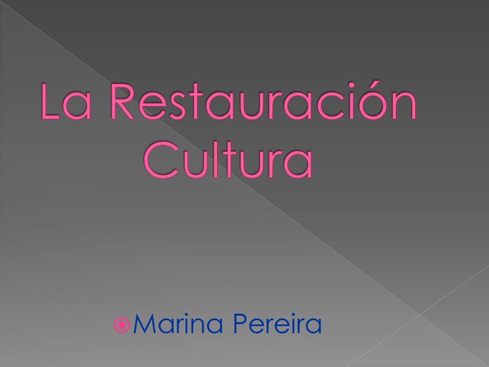 La Restauración Cultura