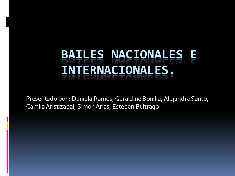 Bailes Nacionales E Internacionales Ppt Descargar