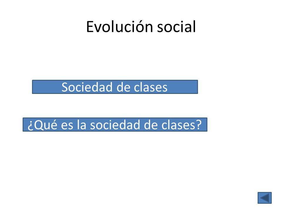 ¿Qué es la sociedad de clases