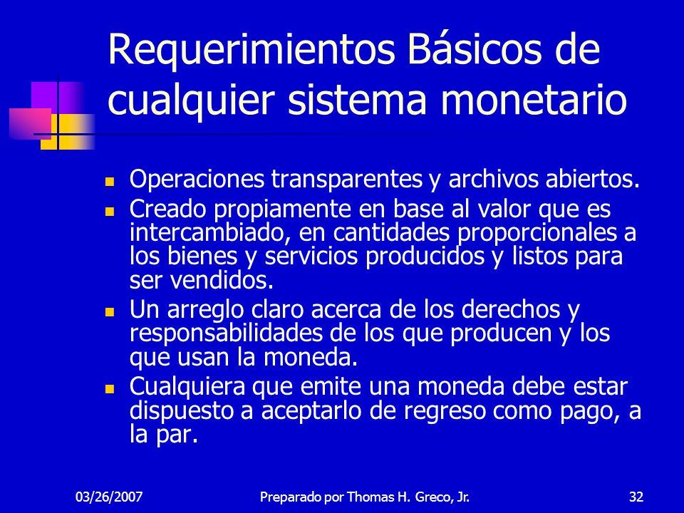 Requerimientos Básicos de cualquier sistema monetario