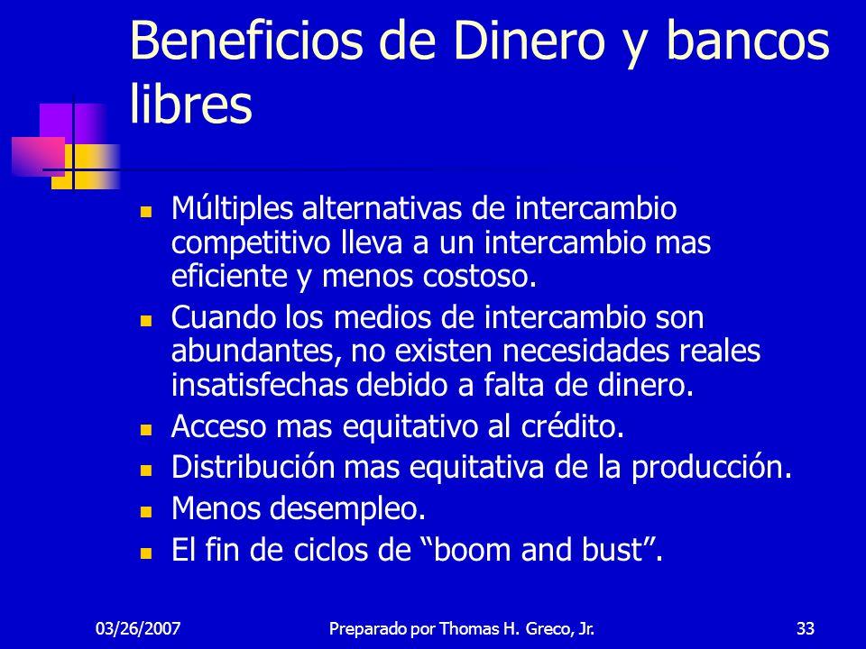 Beneficios de Dinero y bancos libres