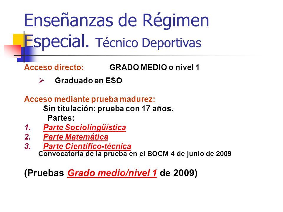 Enseñanzas de Régimen Especial. Técnico Deportivas