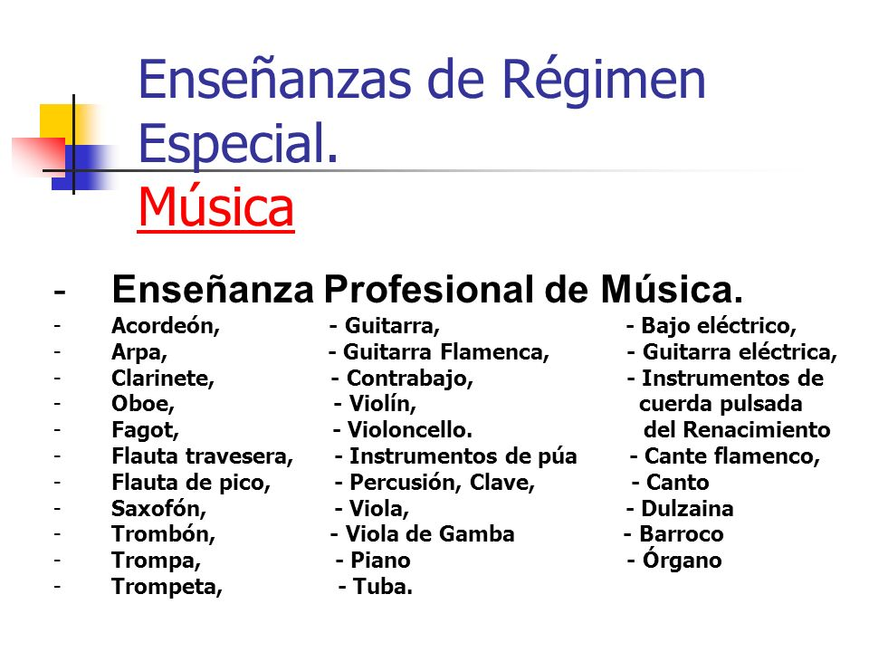 Enseñanzas de Régimen Especial. Música