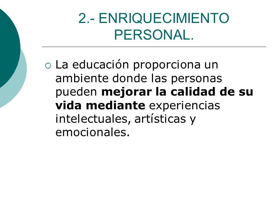 2.- ENRIQUECIMIENTO PERSONAL.