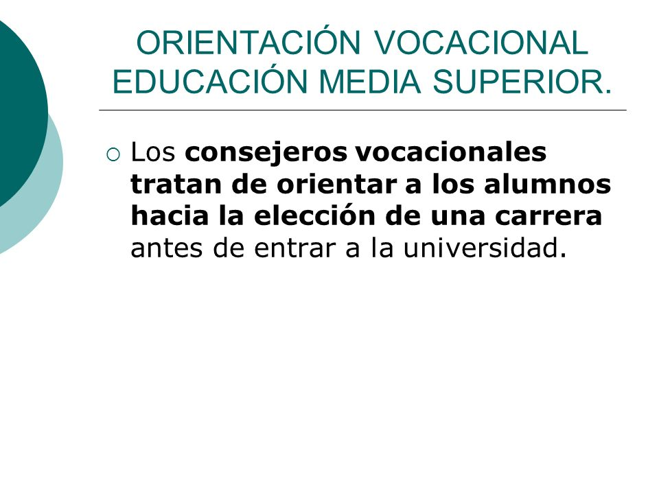 ORIENTACIÓN VOCACIONAL EDUCACIÓN MEDIA SUPERIOR.