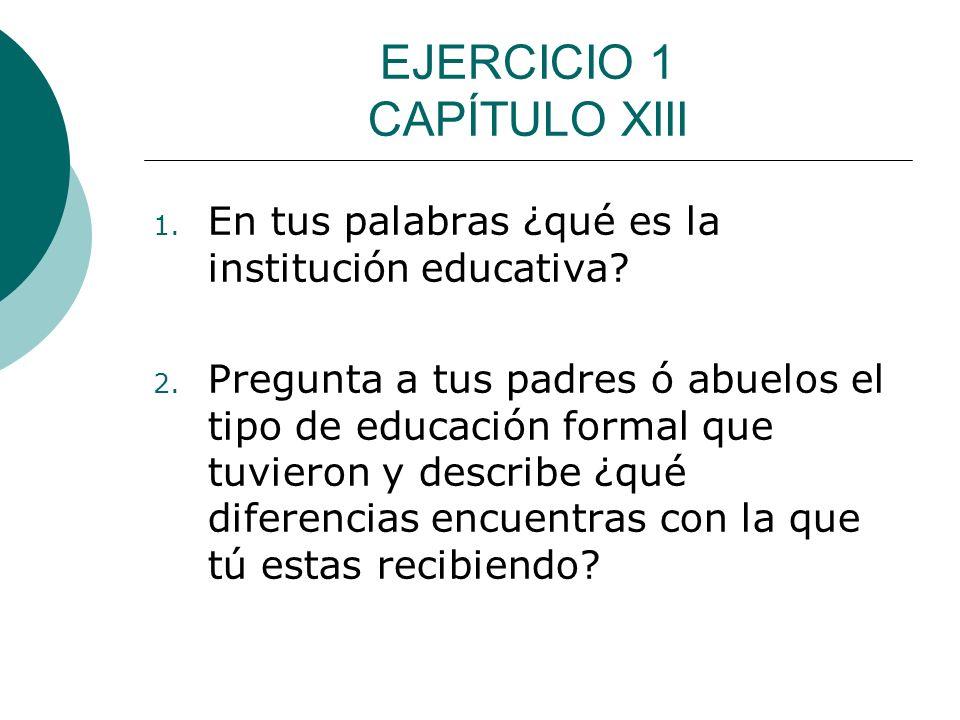 EJERCICIO 1 CAPÍTULO XIII