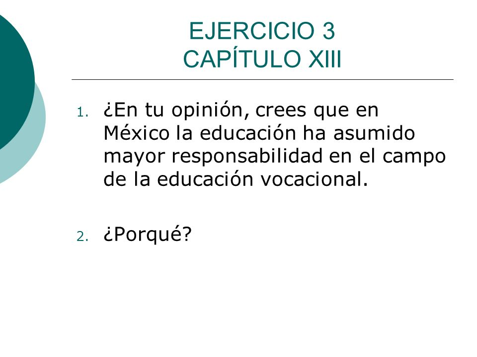 EJERCICIO 3 CAPÍTULO XIII