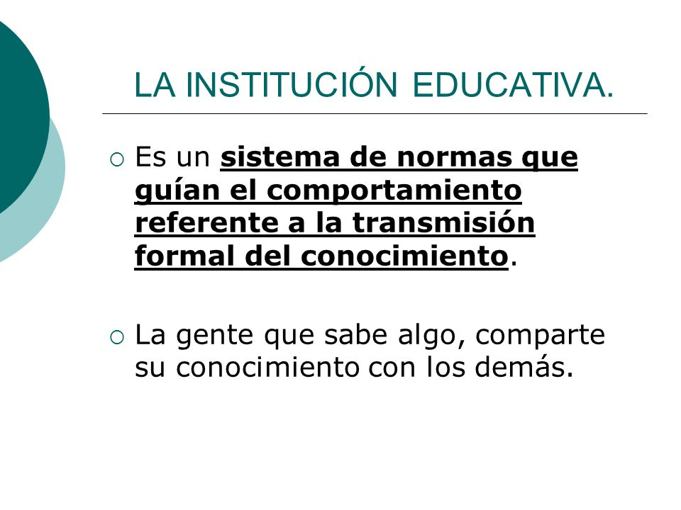 LA INSTITUCIÓN EDUCATIVA.