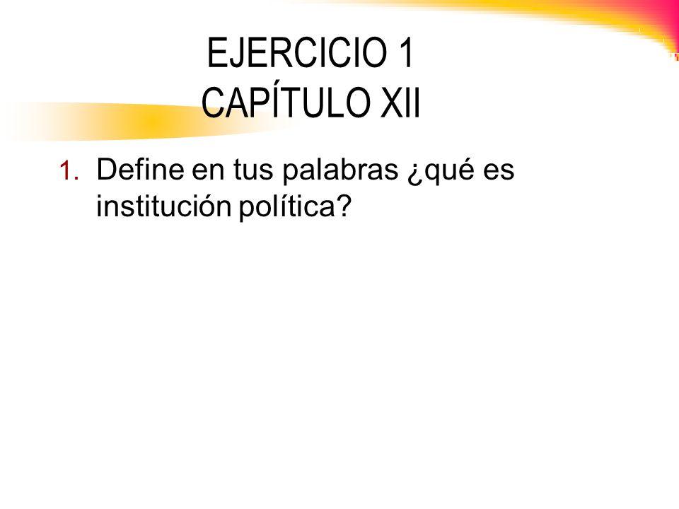 EJERCICIO 1 CAPÍTULO XII