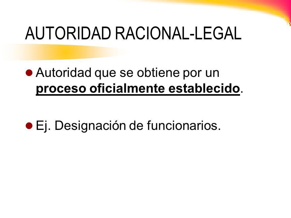 AUTORIDAD RACIONAL-LEGAL
