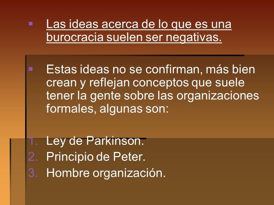 Las ideas acerca de lo que es una burocracia suelen ser negativas.