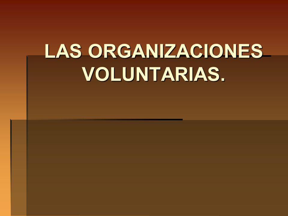 LAS ORGANIZACIONES VOLUNTARIAS.
