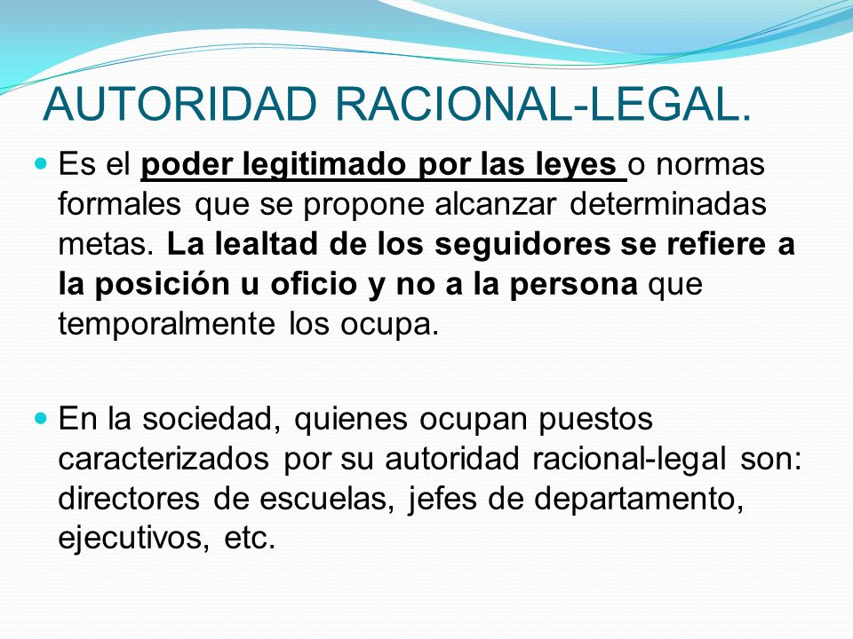 AUTORIDAD RACIONAL-LEGAL.