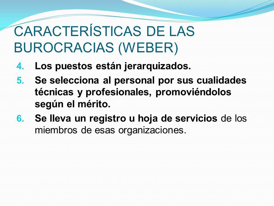 CARACTERÍSTICAS DE LAS BUROCRACIAS (WEBER)