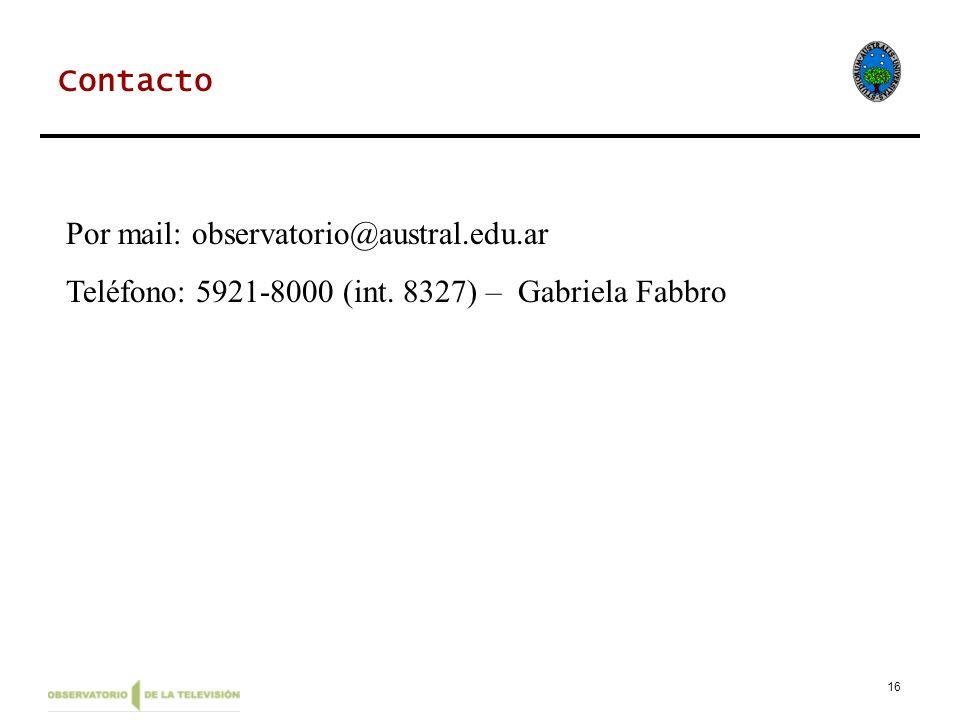 Contacto Por mail: observatorio@austral.edu.ar Teléfono: 5921-8000 (int. 8327) – Gabriela Fabbro
