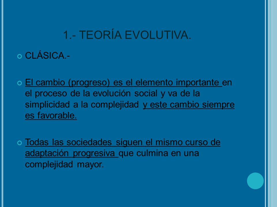 1.- TEORÍA EVOLUTIVA. CLÁSICA.-