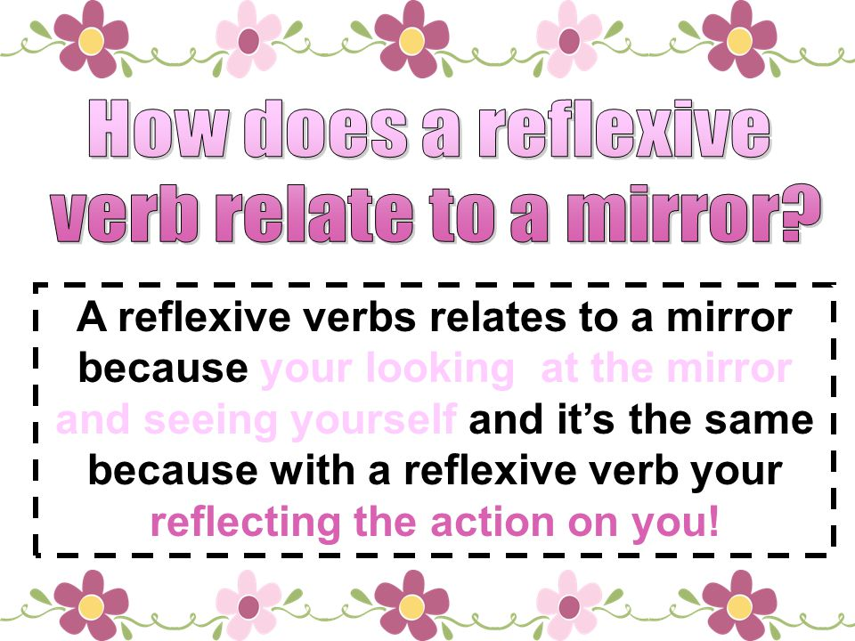 How does a reflexive verb relate to a mirror