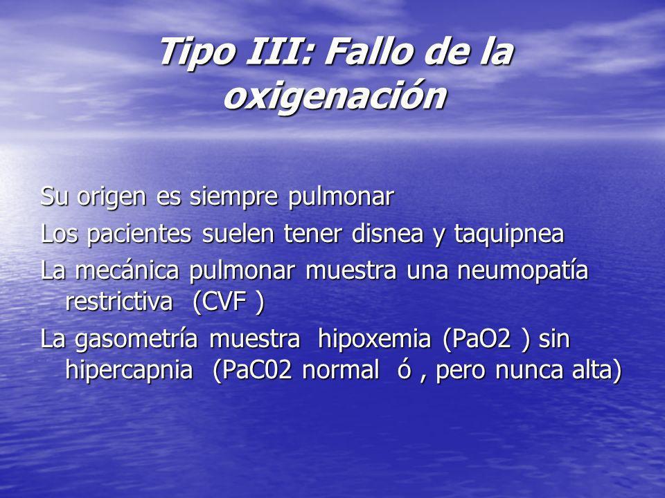 Tipo III: Fallo de la oxigenación