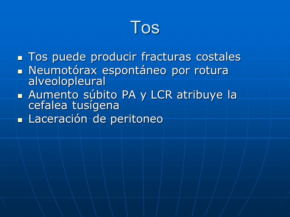 Tos Tos puede producir fracturas costales