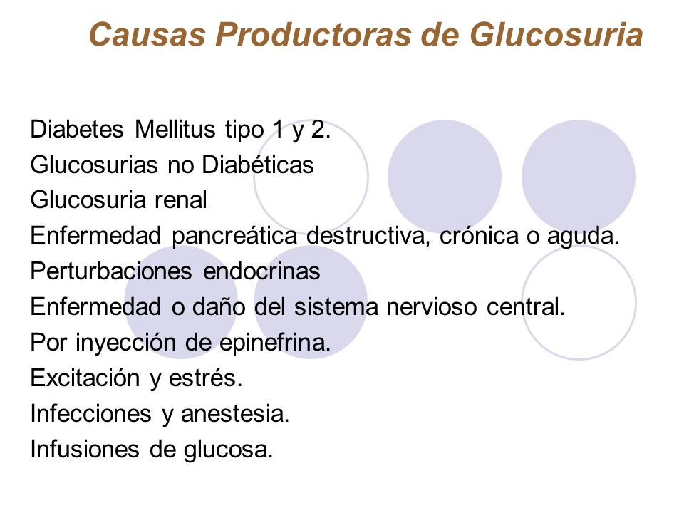 Causas Productoras de Glucosuria