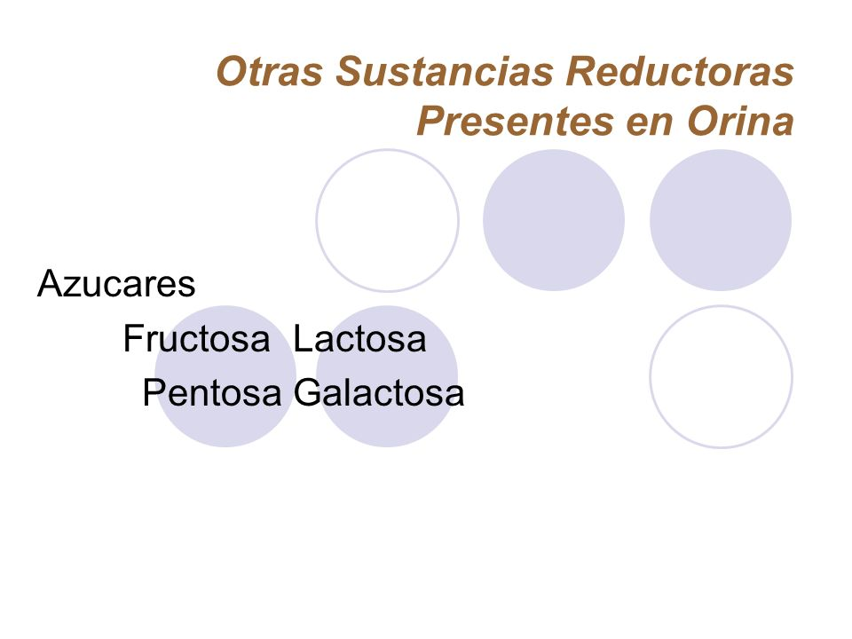 Otras Sustancias Reductoras Presentes en Orina