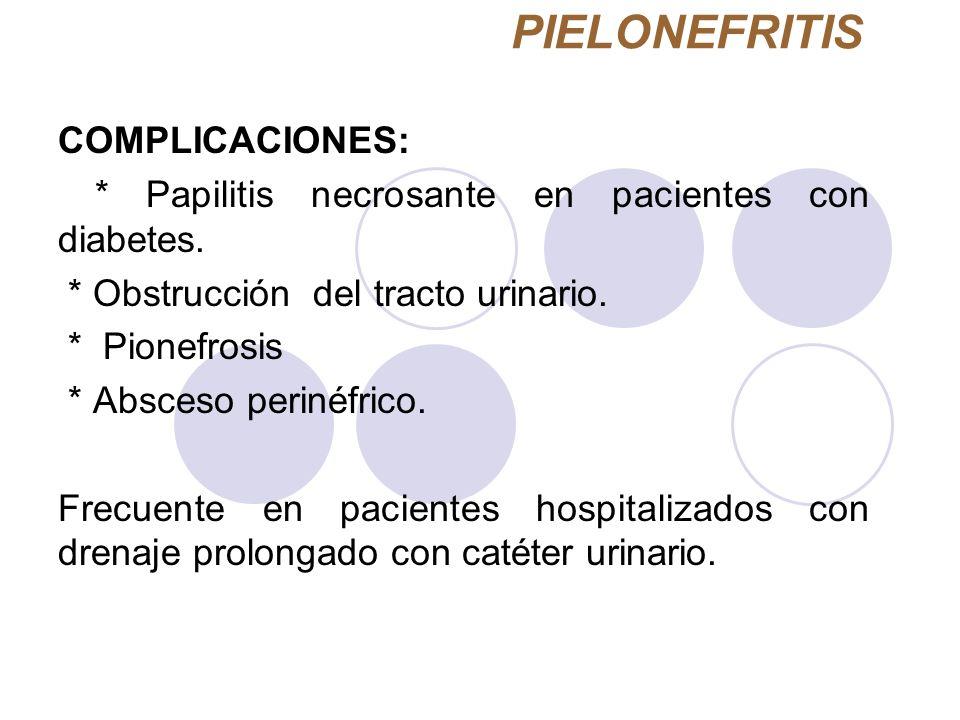 PIELONEFRITIS COMPLICACIONES: