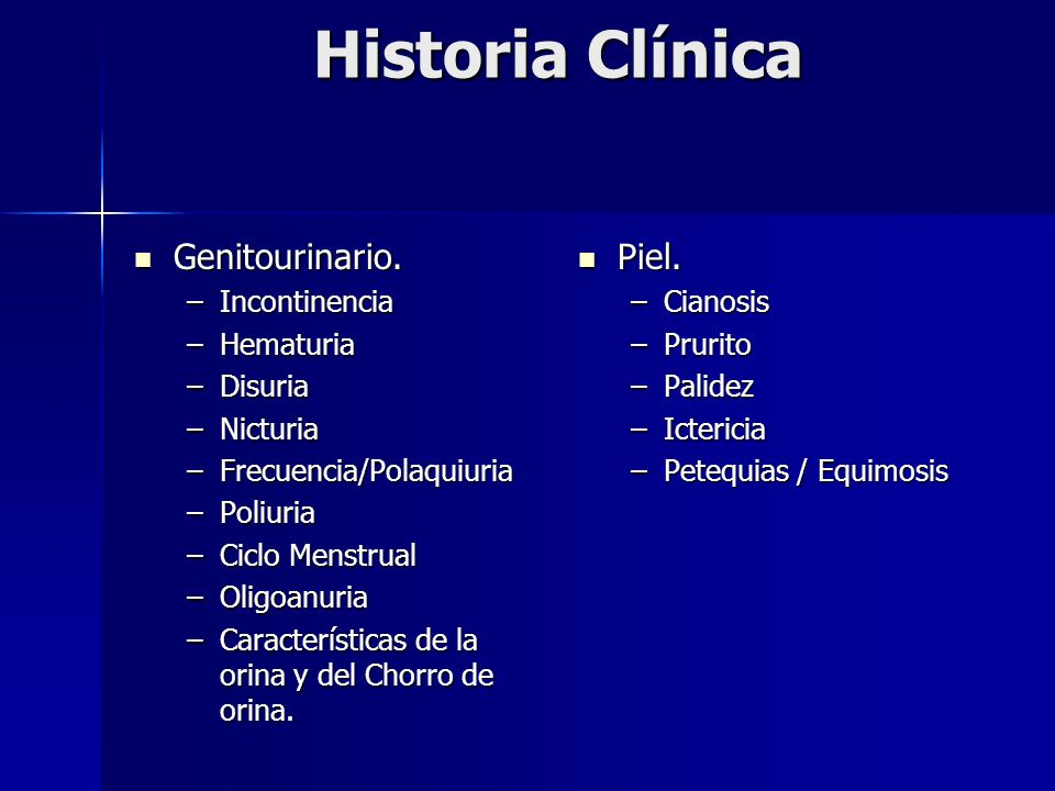 Historia Clínica Genitourinario. Piel. Incontinencia Hematuria Disuria