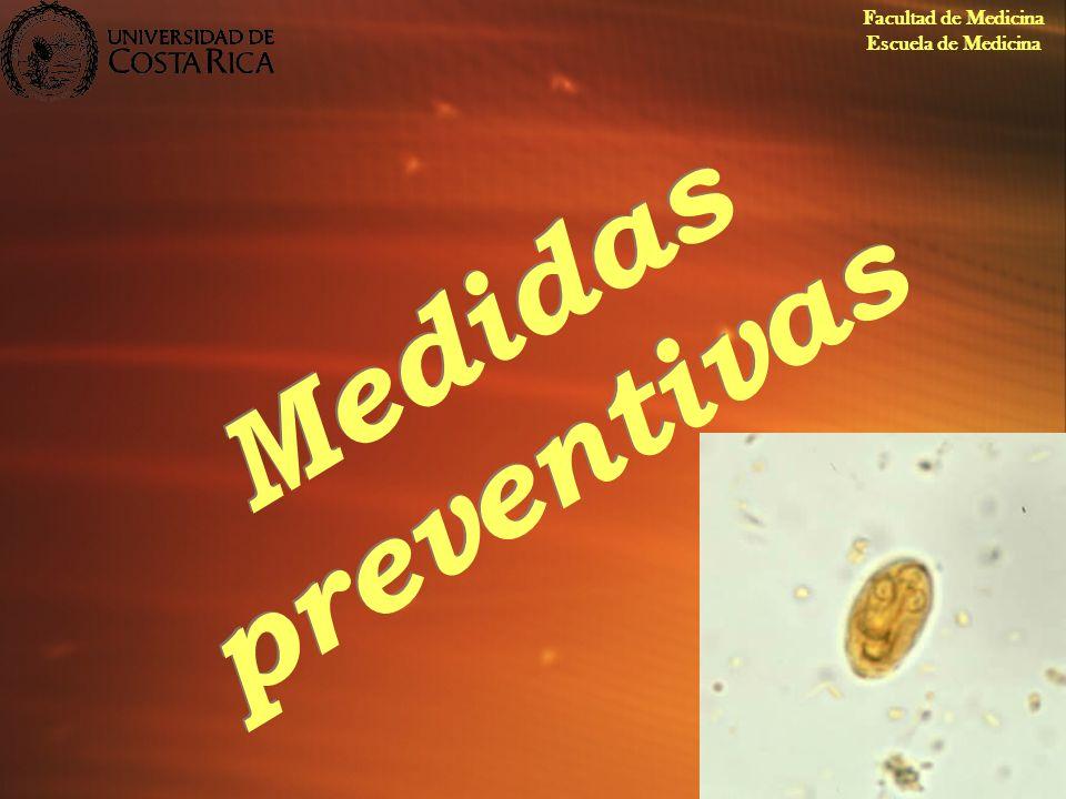 Facultad de Medicina Escuela de Medicina Medidas preventivas