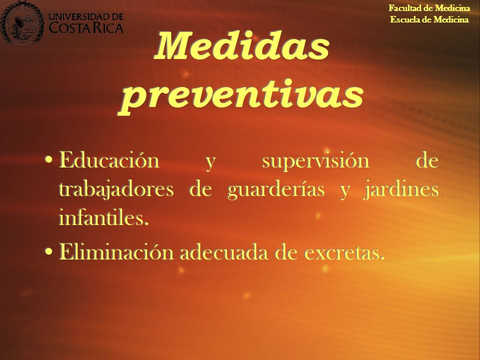 Facultad de Medicina Escuela de Medicina. Medidas preventivas. Educación y supervisión de trabajadores de guarderías y jardines infantiles.