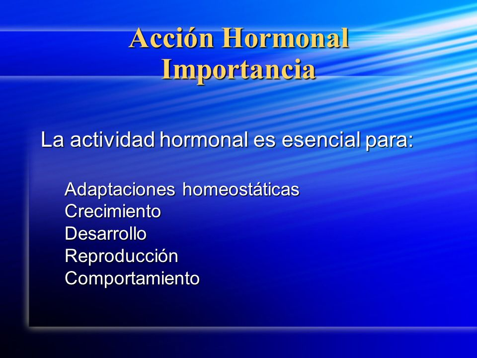 Acción Hormonal Importancia