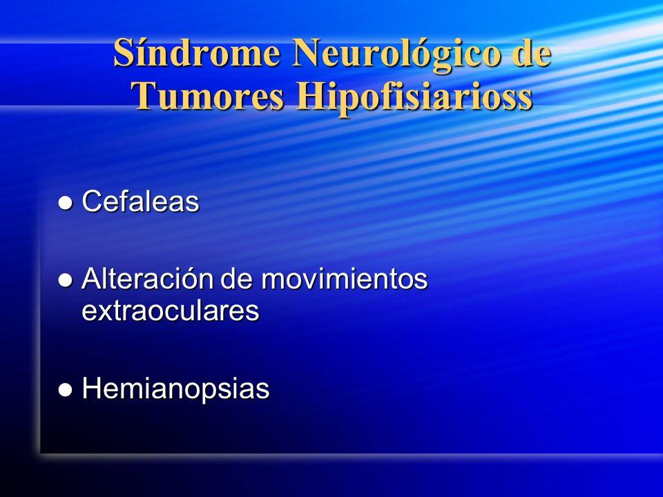 Síndrome Neurológico de Tumores Hipofisiarioss