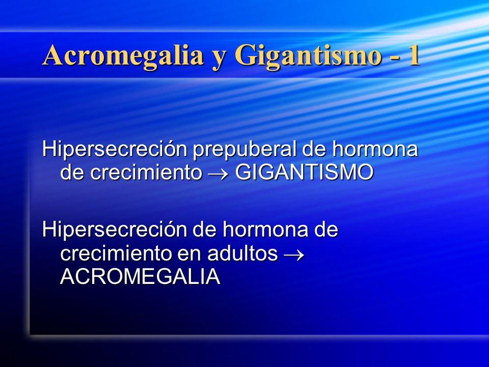 Acromegalia y Gigantismo - 1