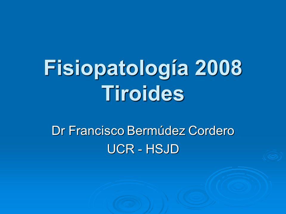 Fisiopatología 2008 Tiroides