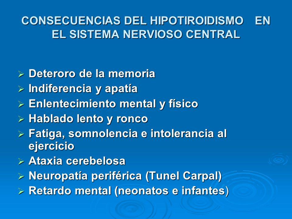 CONSECUENCIAS DEL HIPOTIROIDISMO EN EL SISTEMA NERVIOSO CENTRAL