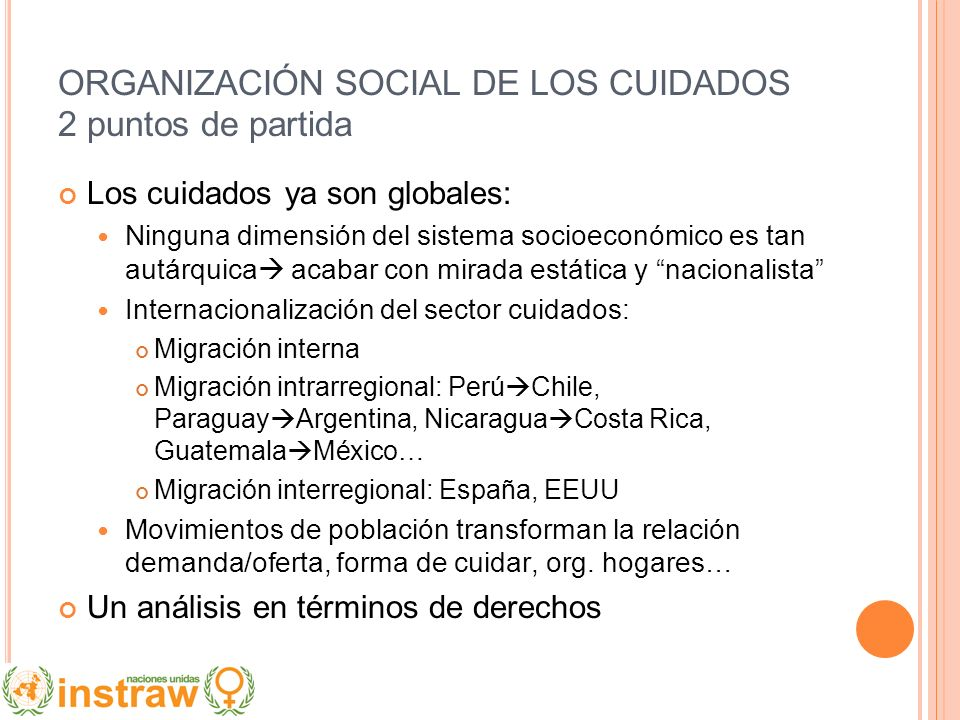 ORGANIZACIÓN SOCIAL DE LOS CUIDADOS 2 puntos de partida