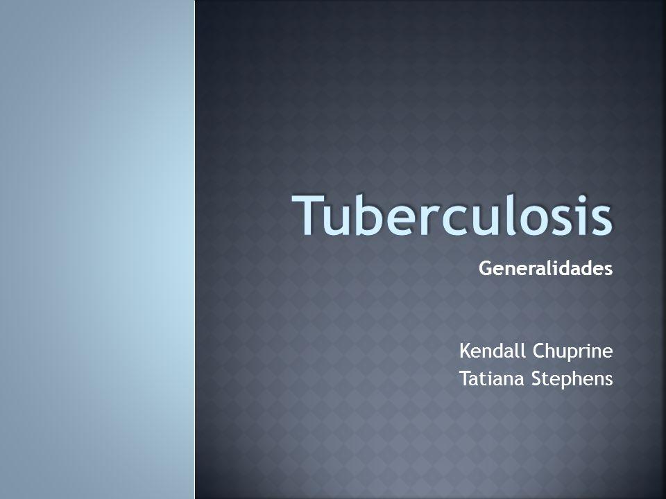 Generalidades Kendall Chuprine Tatiana Stephens