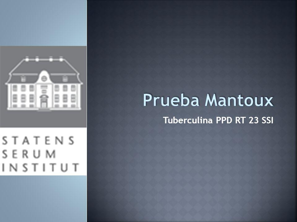 Prueba Mantoux Tuberculina PPD RT 23 SSI