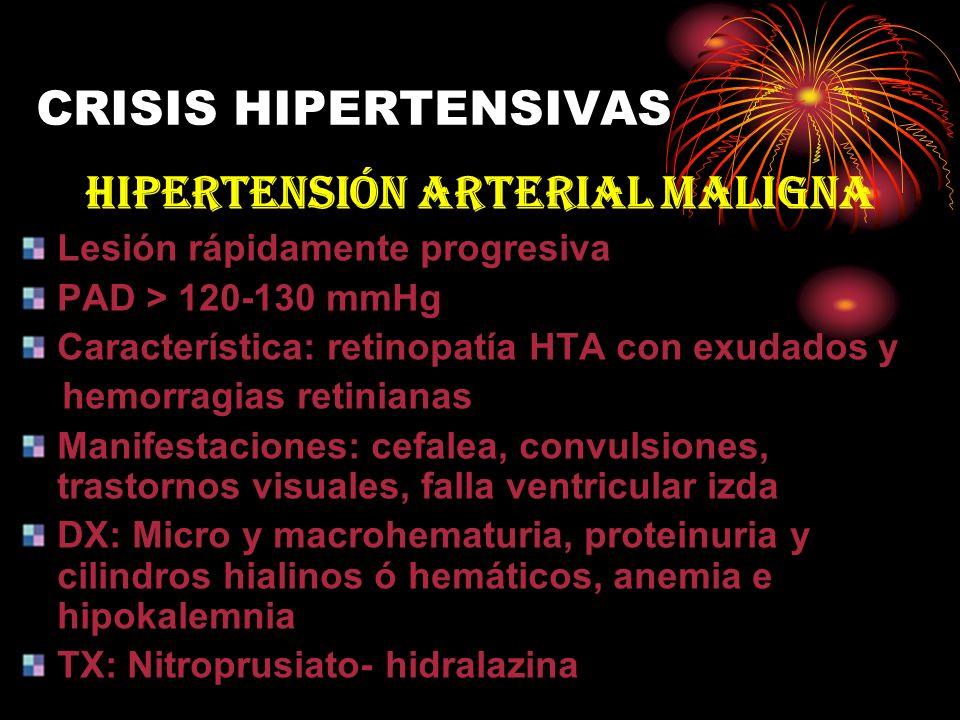 HIPERTENSIÓN ARTERIAL MALIGNA
