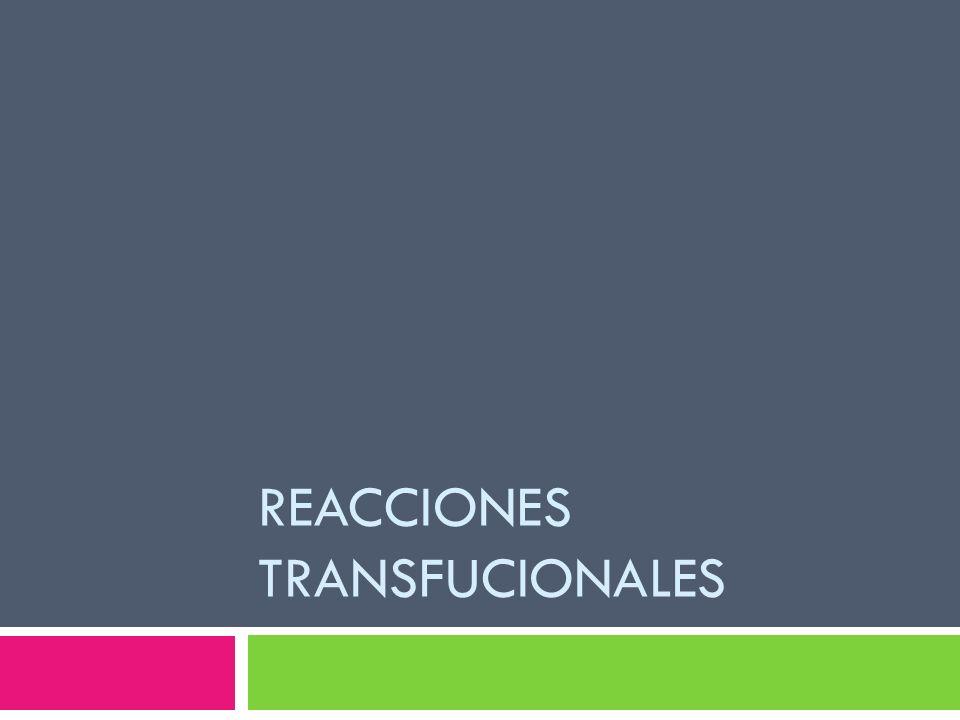Reacciones Transfucionales