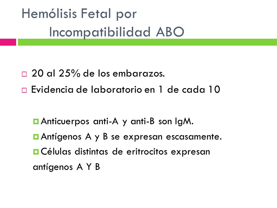 Hemólisis Fetal por Incompatibilidad ABO