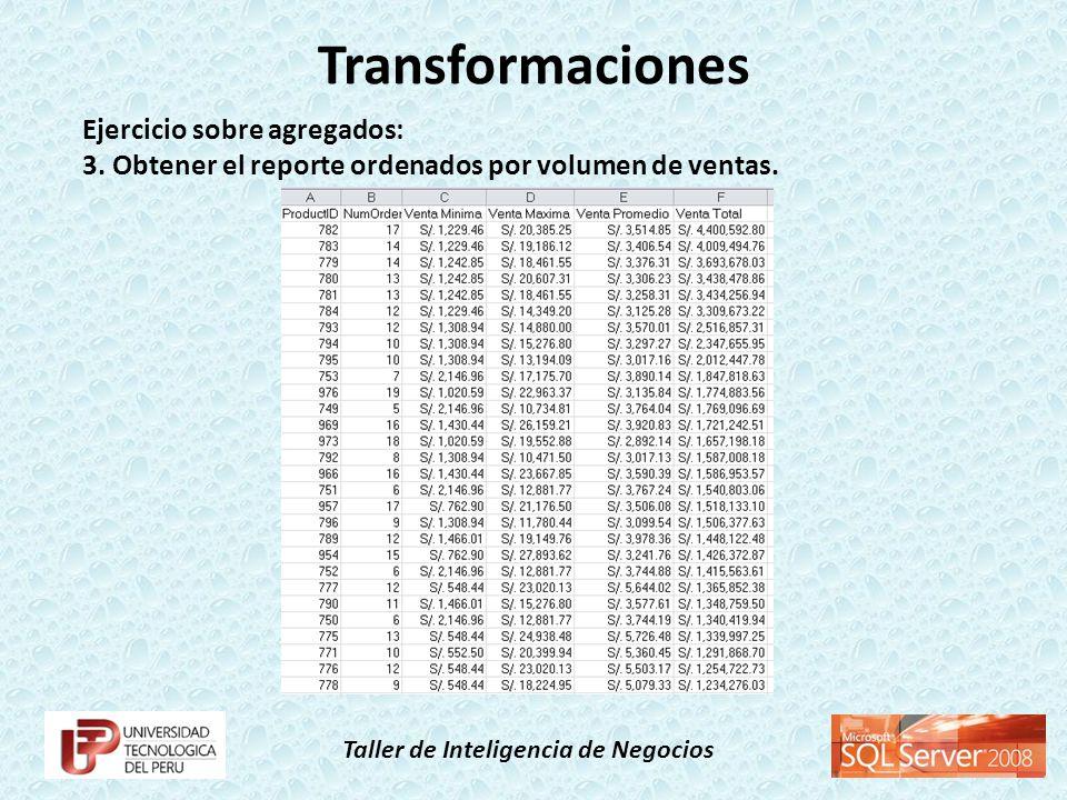 Transformaciones Ejercicio sobre agregados: