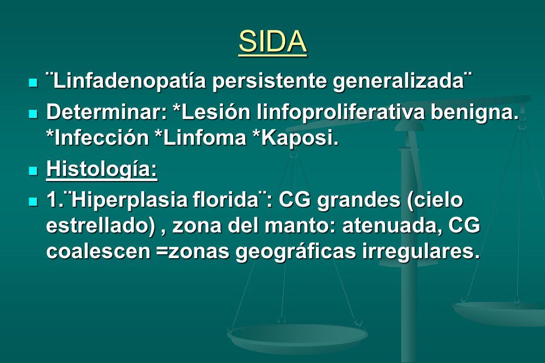 SIDA ¨Linfadenopatía persistente generalizada¨