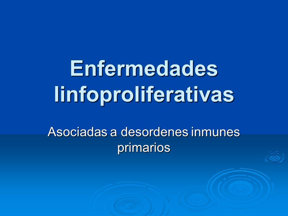 Enfermedades linfoproliferativas